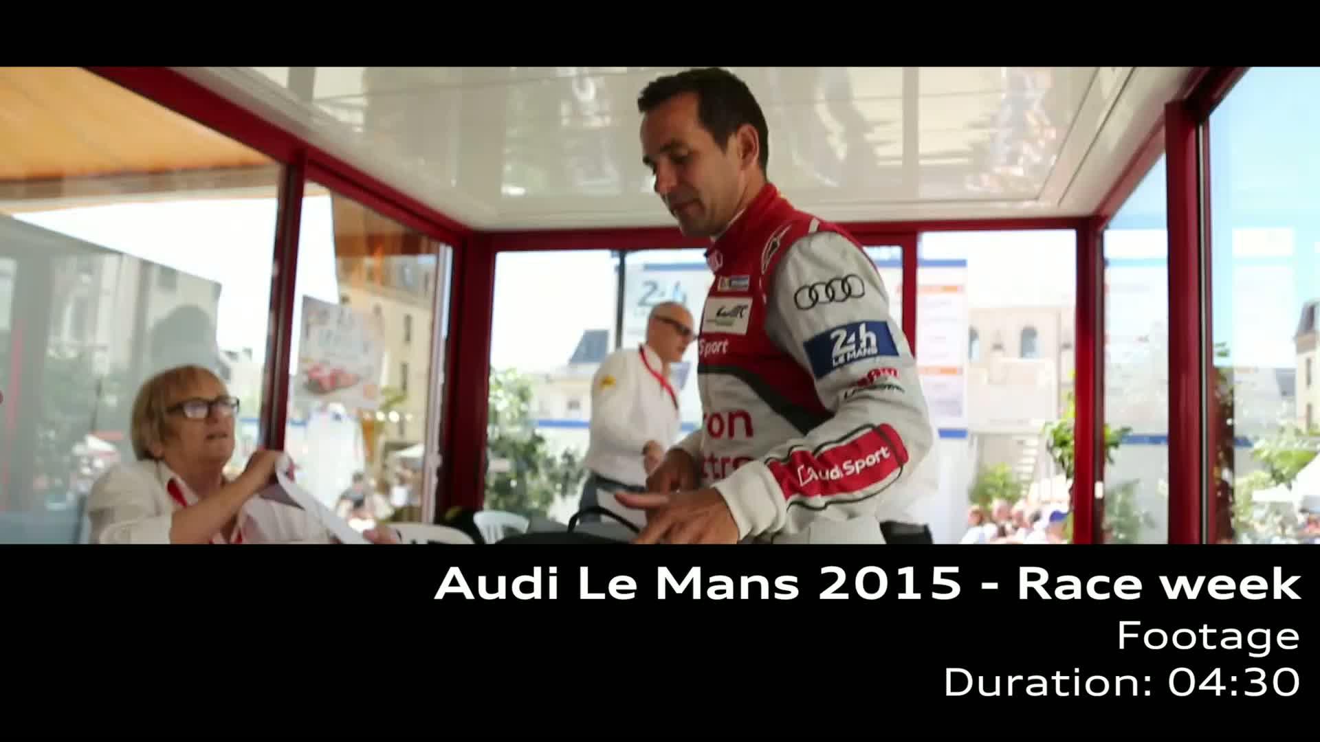 Le Mans 2015 - Footage Raceweek