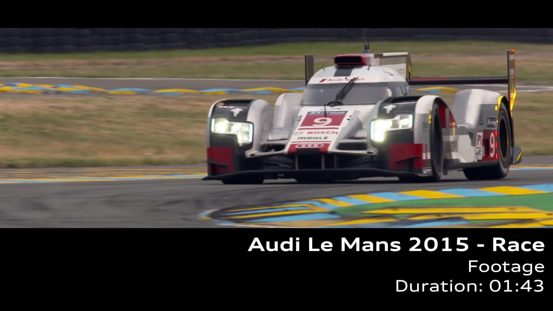 Audi Le Mans 2015, das Rennen - Footage