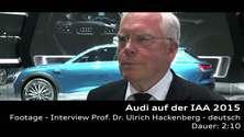 Prof. Dr. Ulrich Hackenberg auf der IAA 2015 - Footage