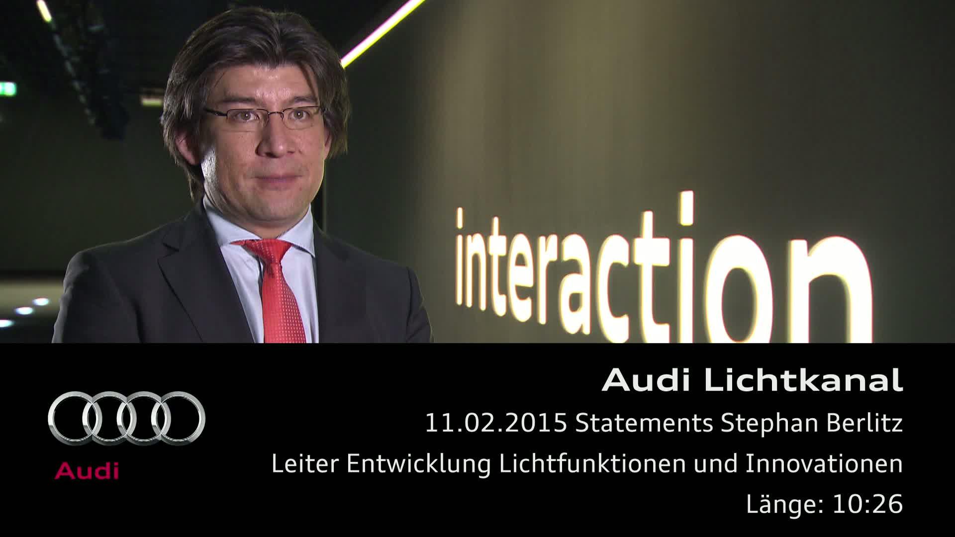 Audi Lichtkanal - Statement Stephan Berlitz