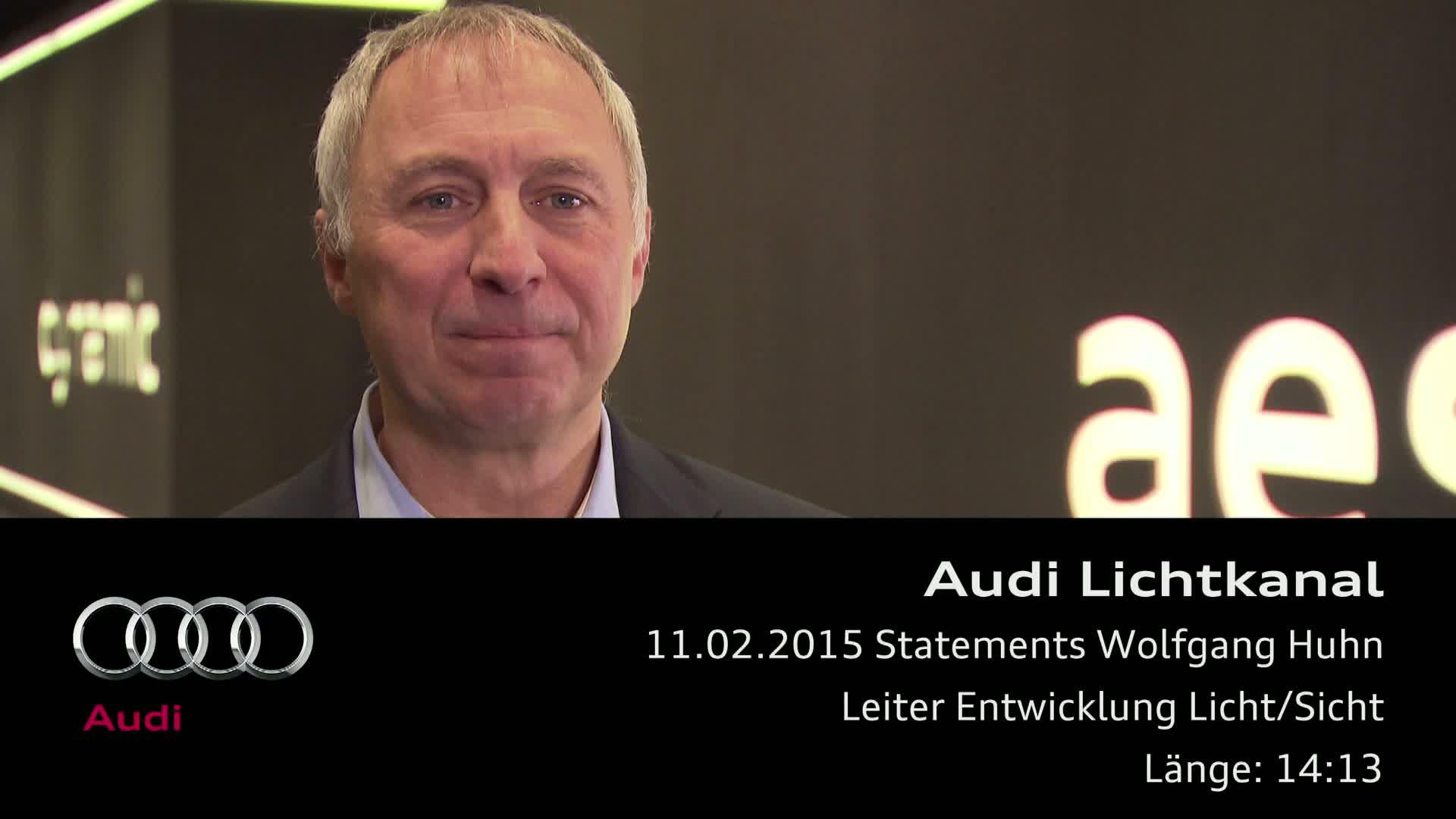 Audi Lichtkanal - Statement Wolfgang Huhn