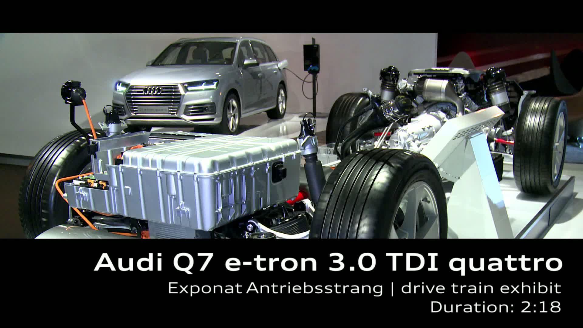 Audi Q7 e-tron 3.0 TDI quattro - Exhibit