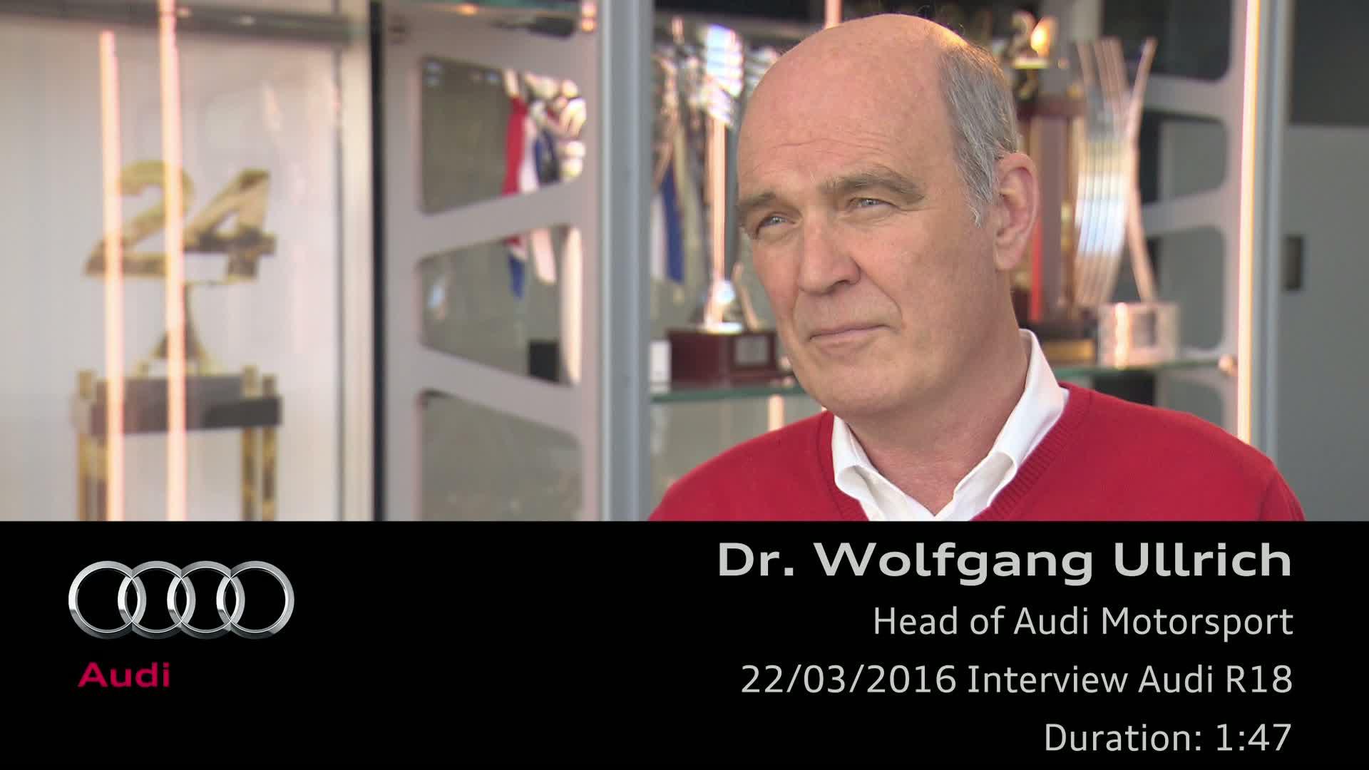 Head of Audi Motorsport Dr. Wolfgang Ullrich