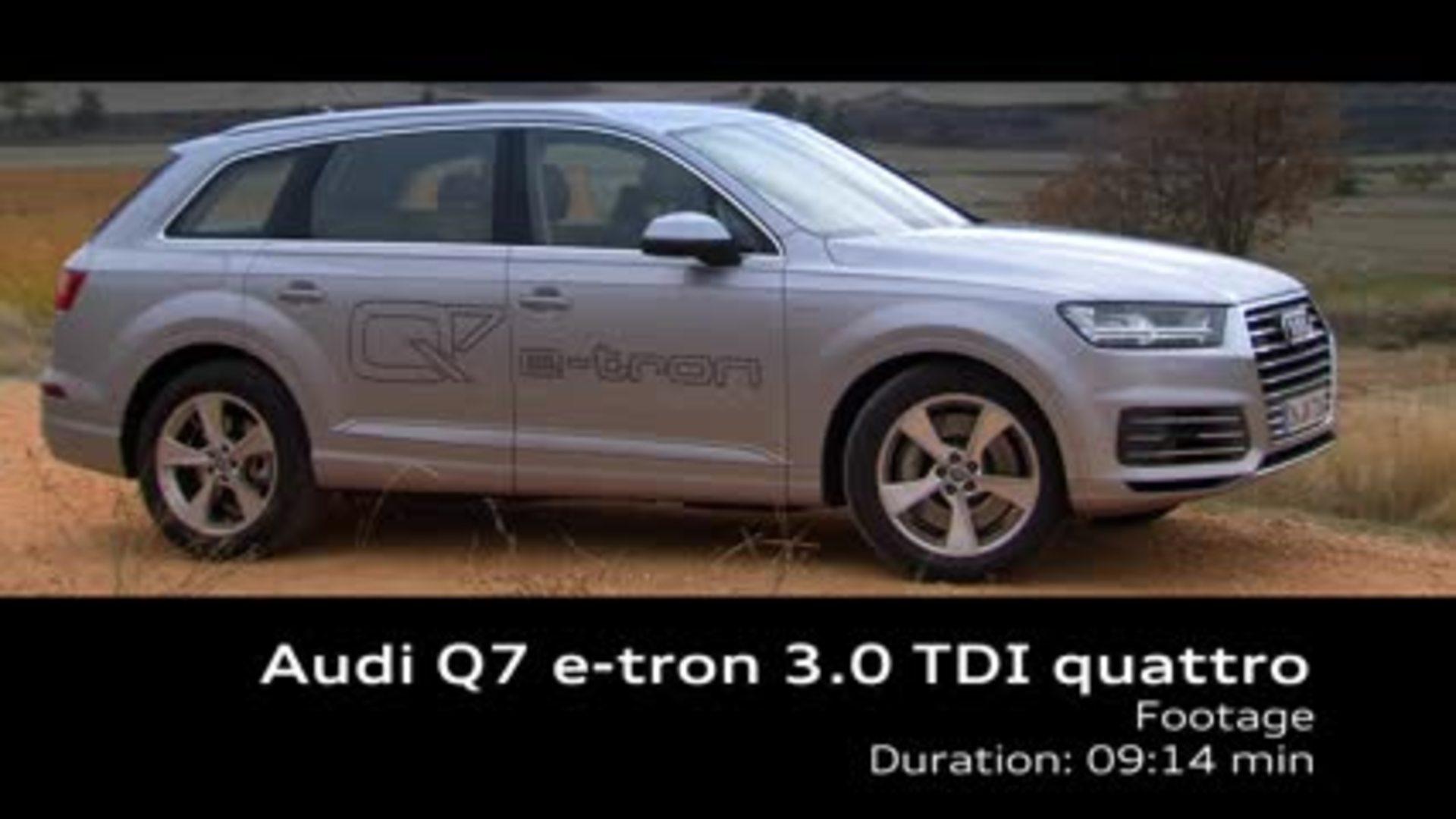 Audi Q7 e-tron 3.0 TDI quattro - Footage