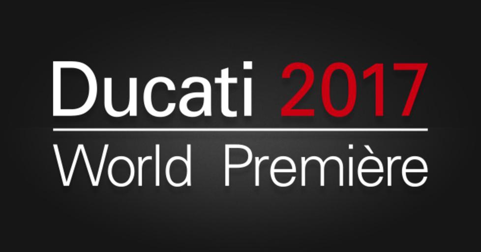 Ducati Weltpremiere neue Modelle