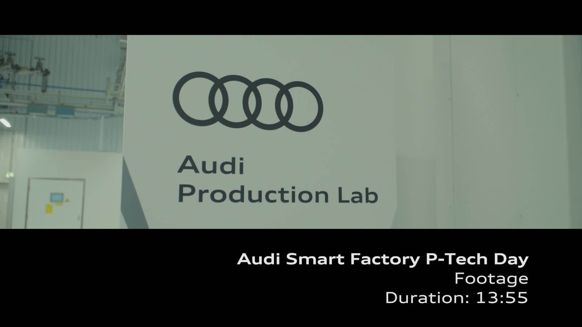 Audi Smart Factory P-Tech Day - Footage