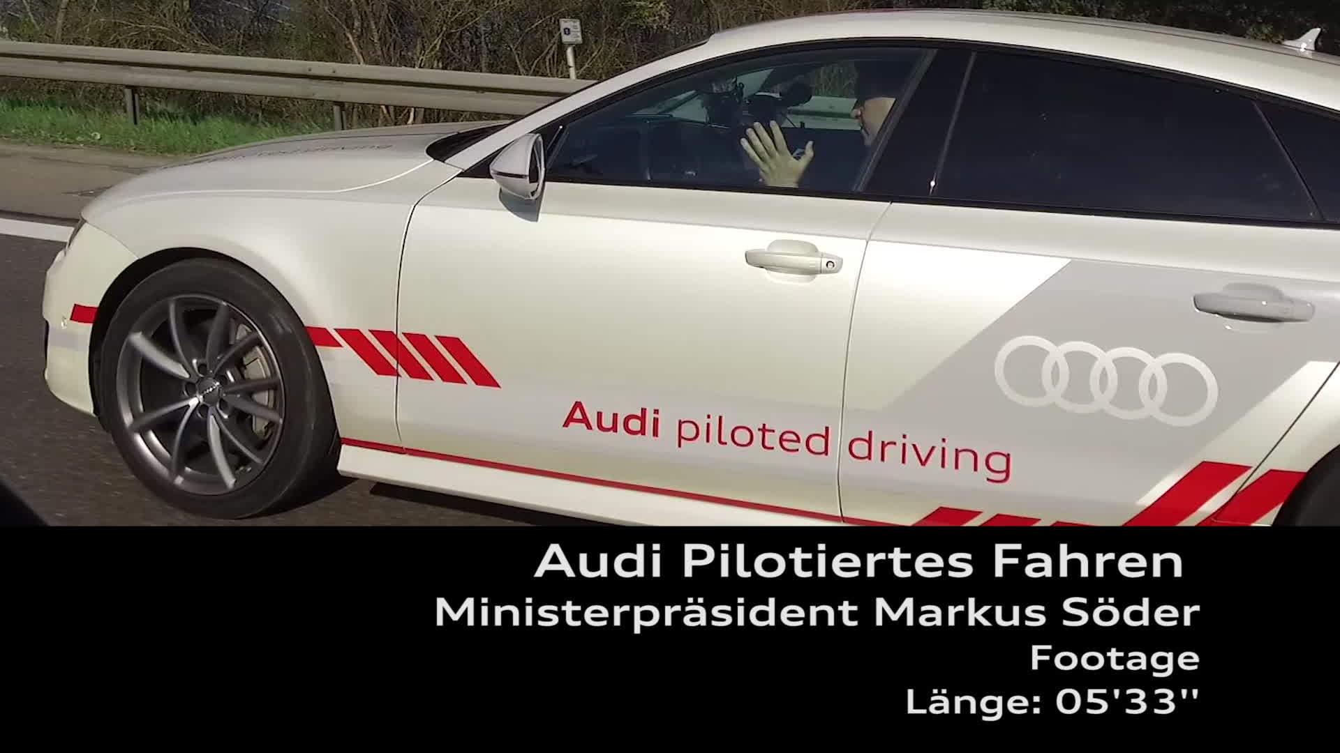 Audi Pilotiertes Fahren mit Ministerpräsident Markus Söder