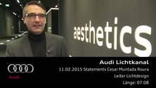 Audi Lichtkanal - Statement Cesar Muntada Roura