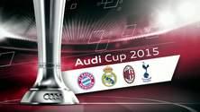Audi Cup - Highlights aus den Halbfinalspielen vom 4.8.2015